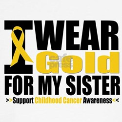 I Wear Gold For My Sister T