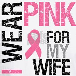 I Wear Pink Wife Shirt