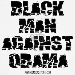 BLACK MAN AGAINST OBAMA T