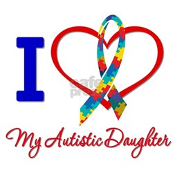 I Love My Autistic Daughter Shirt