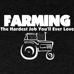 The Hardest Job You'll Ever L T-Shirt