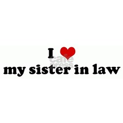 I Love my sister in law Tee