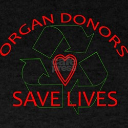 Organ Donors Save Lives T-Shirt