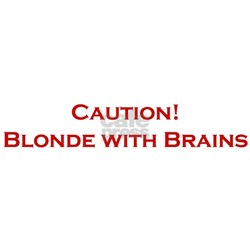 Blonde With Brains Shirt
