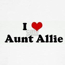 I Love Aunt Allie T