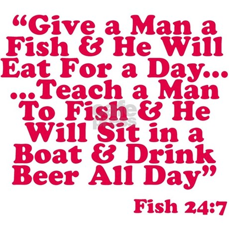 Teach a man to fish yard sign by fished for Teach a man to fish