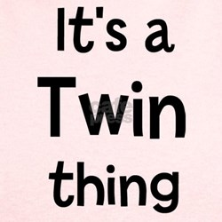Its a Twin thing T