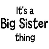 Its a Big Sister thing Mug