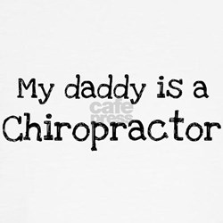 My Daddy is a Chiropractor Tee
