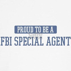 Proud to be a Fbi Special Age Tee
