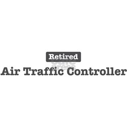 Retired Air Traffic Controlle Shirt