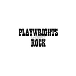 PLAYWRIGHTS ROCK Shirt