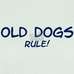 Old Dogs Rule T