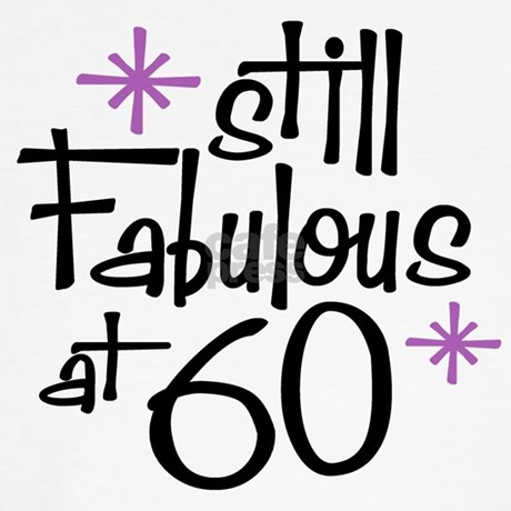 Still Fabulous at 60 Throw Pillow by perketees