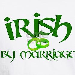 Irish by Marriage - Shirt