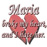 Maria broke my heart and I hate her Mug