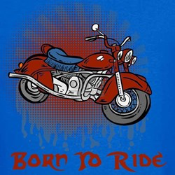 Born to Ride T