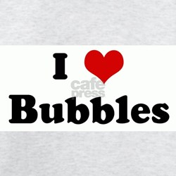 I Love Bubbles T-Shirt