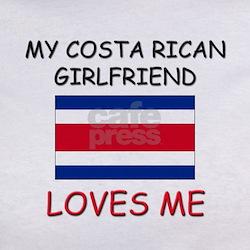 My Costa Rican Girlfriend Loves Me Tee