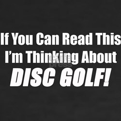 Thinking About Disc Golf Shirt