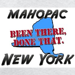 mahopac new york - been there, done that T-Shirt