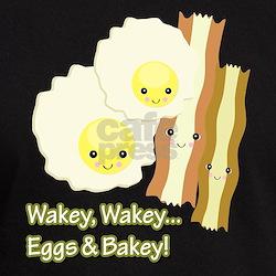 Wakey Wakey Eggs N Bakey T