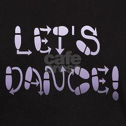 Let's DANCE! Black T-Shirt