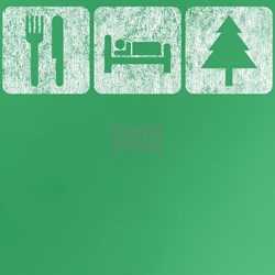Eat, Sleep, Trees (evergreen) T