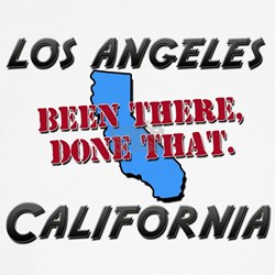 los angeles california - been there, done that Fit