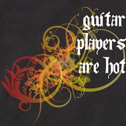 Guitar Players Are Hot T