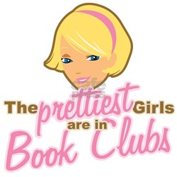 Prettiest Girls are in Book Clubs Shirt