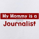 My mommy is a journalist Baby Bodysuits