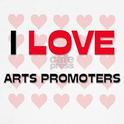 I LOVE ARTS PROMOTERS T-Shirt