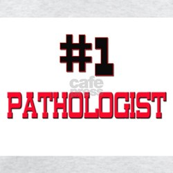 Number 1 PATHOLOGIST T-Shirt