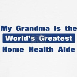 Grandma is Greatest Home Heal Tee