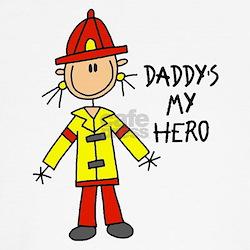 Daddy's My Hero Fireman T