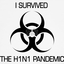 Survived the H1N1 Pandemic T-Shirt