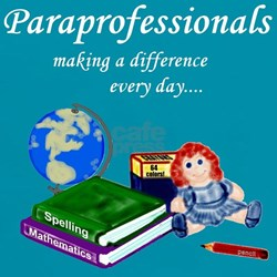Paraprofessionals Making a Difference Tee
