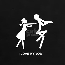 I Love My Job - Tee