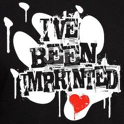 I've Been Imprinted T