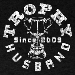 Trophy Husband Since 2009 T-Shirt