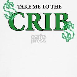 Take Me To The Crib T-Shirt