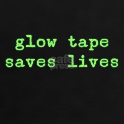Glow Tape Saves Lives Tee