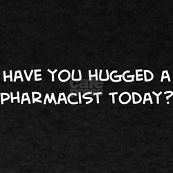 Hugged a Pharmacist Black T-Shirt