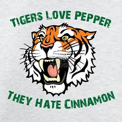 Tigers Love Pepper, They Hate T-Shirt