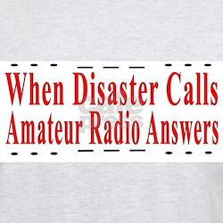 When Disaster Calls Amateur R Ash Grey T-Shirt
