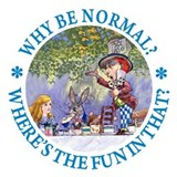 Alice in wonderland why be normal Aprons