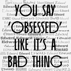 Obsessed with Edward Tee