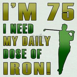 75th Birthday Golf Humor T