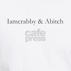 Iamcrabbby & Abitch Shirt